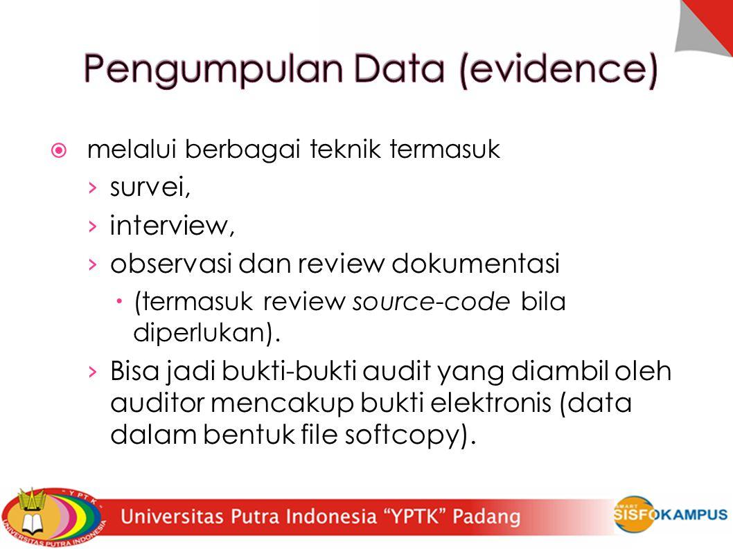 Pengumpulan Data (evidence)