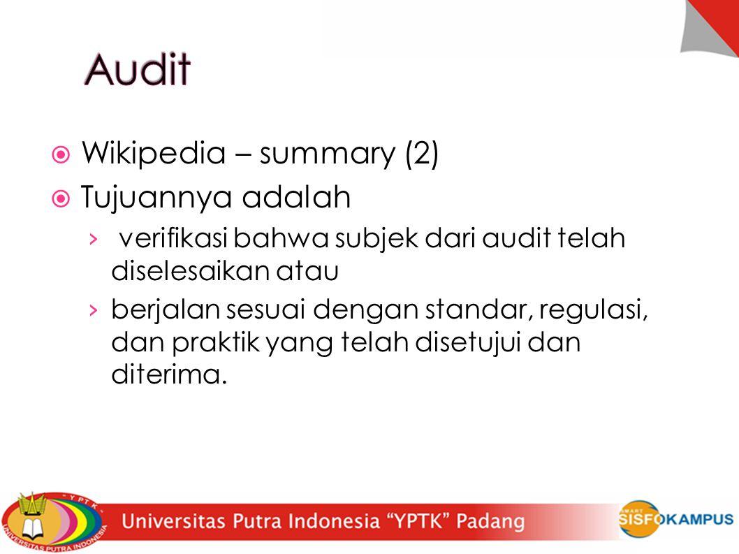 Audit Wikipedia – summary (2) Tujuannya adalah