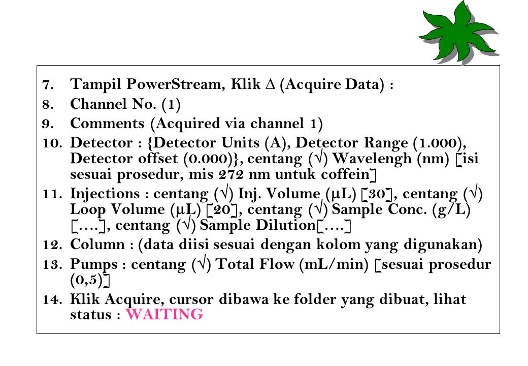 Tampil PowerStream, Klik ∆ (Acquire Data) :