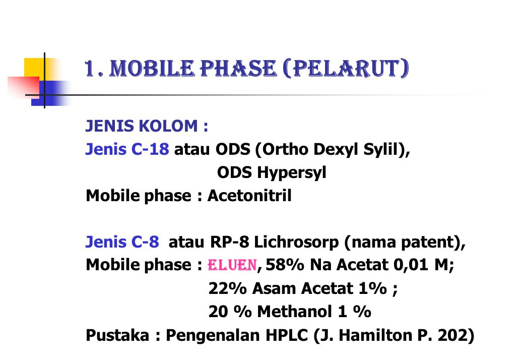 1. Mobile phase (Pelarut)