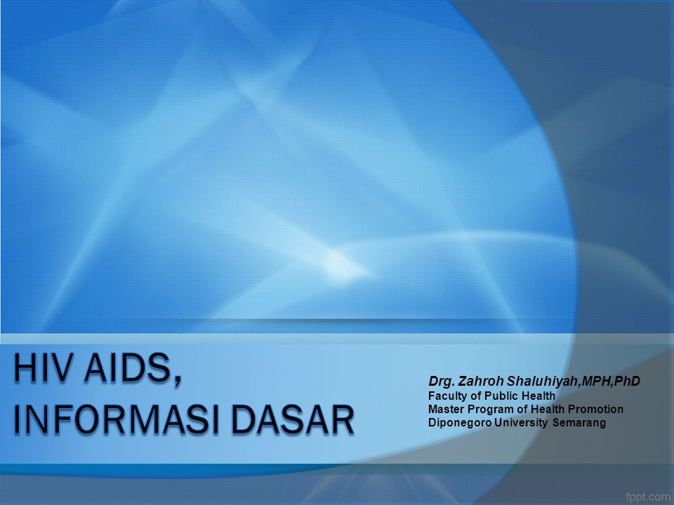 HIV AIDS, INFORMASI DASAR