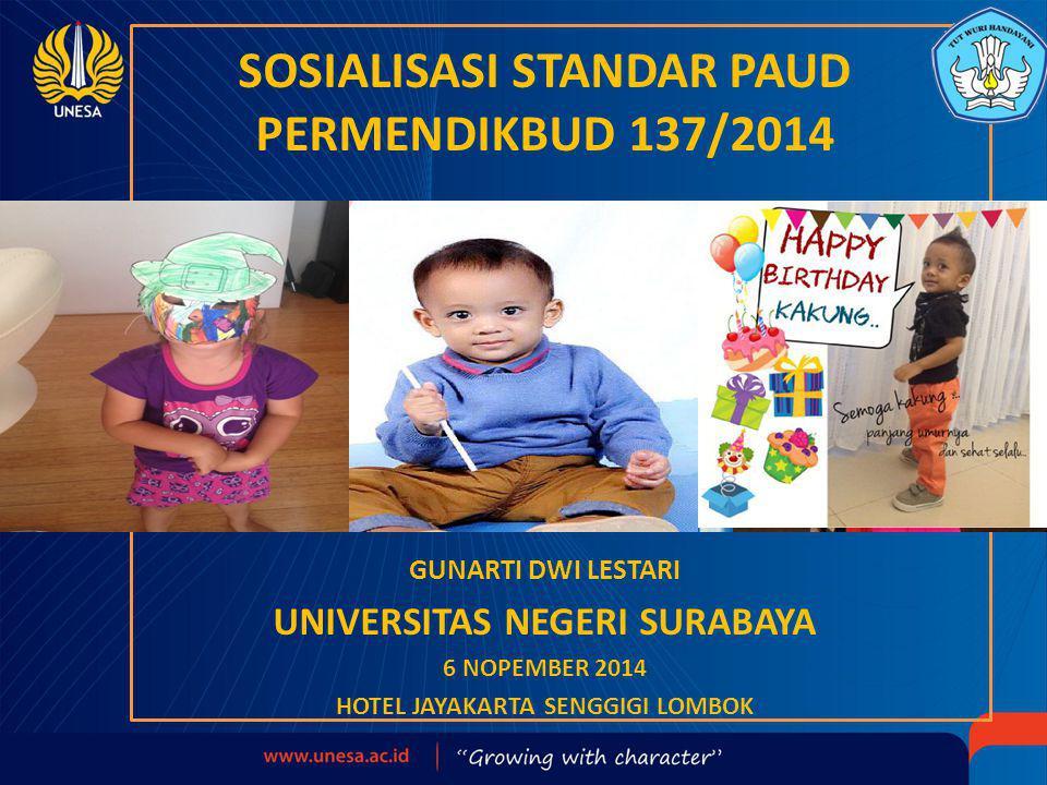 SOSIALISASI STANDAR PAUD PERMENDIKBUD 137/2014