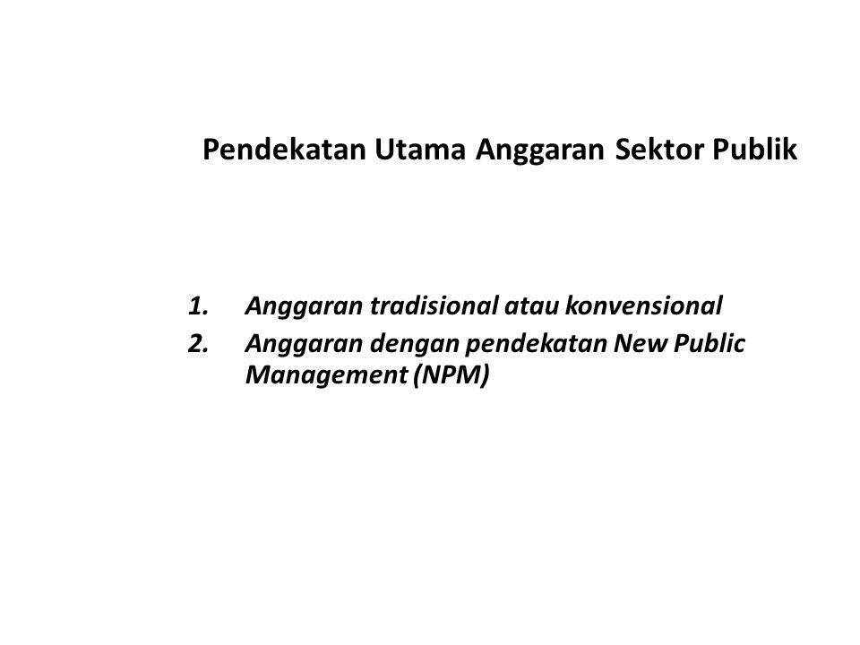 Pendekatan Utama Anggaran Sektor Publik