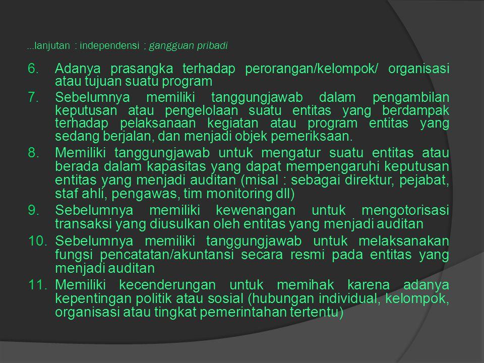 ...lanjutan : independensi ; gangguan pribadi