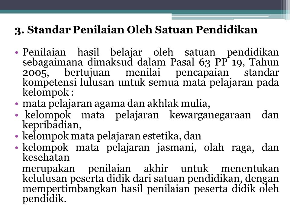 3. Standar Penilaian Oleh Satuan Pendidikan