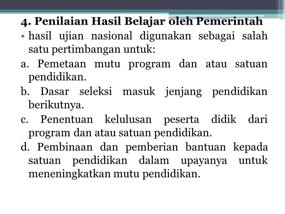 4. Penilaian Hasil Belajar oleh Pemerintah