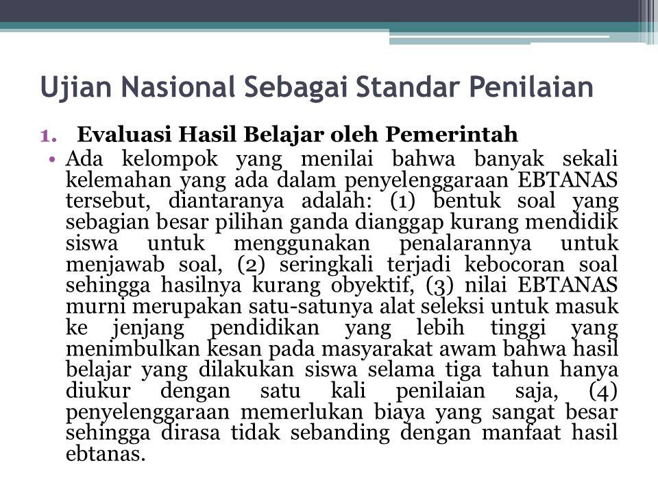 Ujian Nasional Sebagai Standar Penilaian