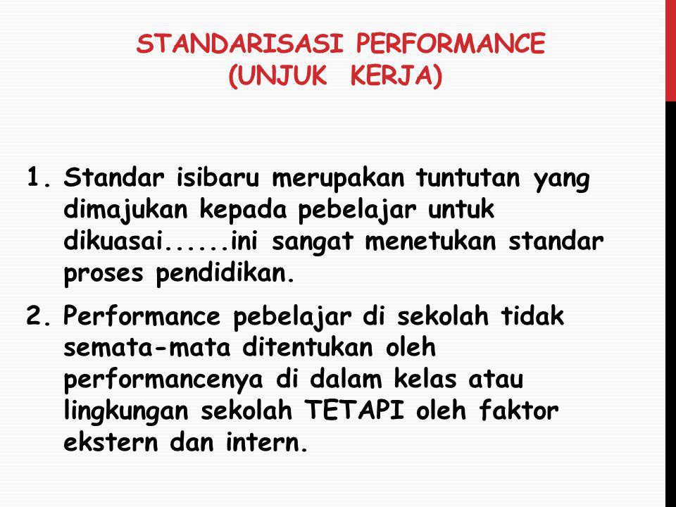 Standarisasi performance (unjuk Kerja)