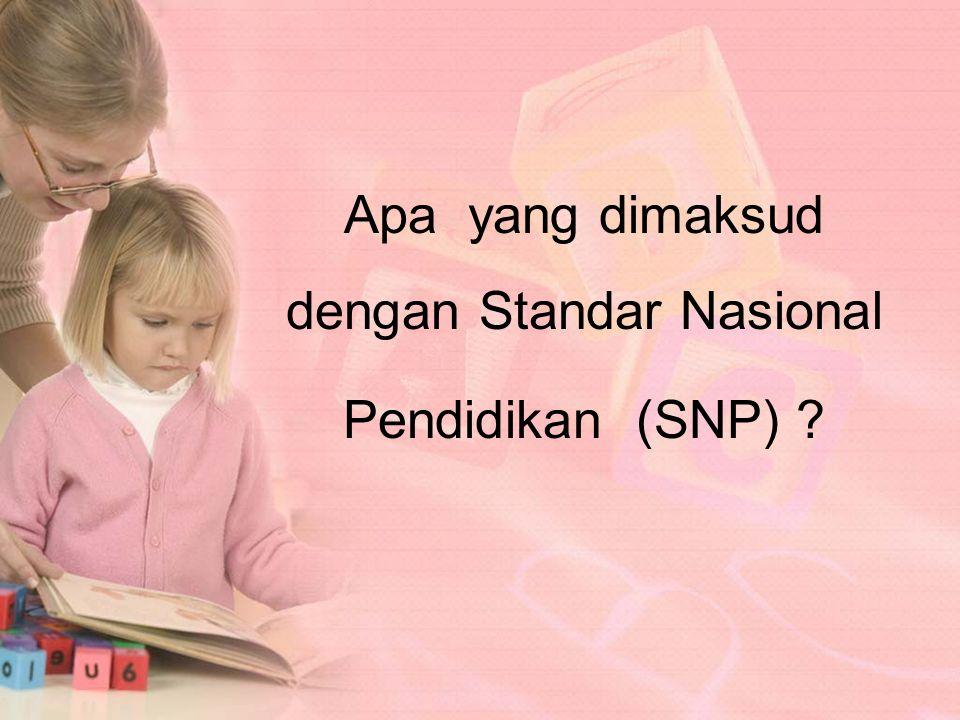 Apa yang dimaksud dengan Standar Nasional