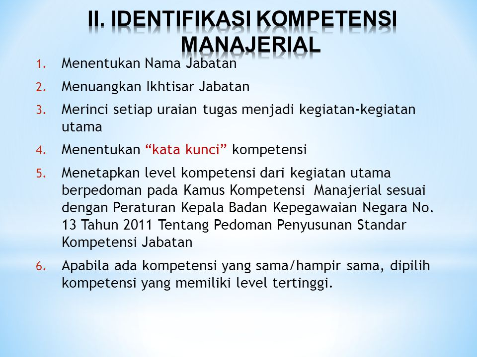 II. IDENTIFIKASI KOMPETENSI MANAJERIAL