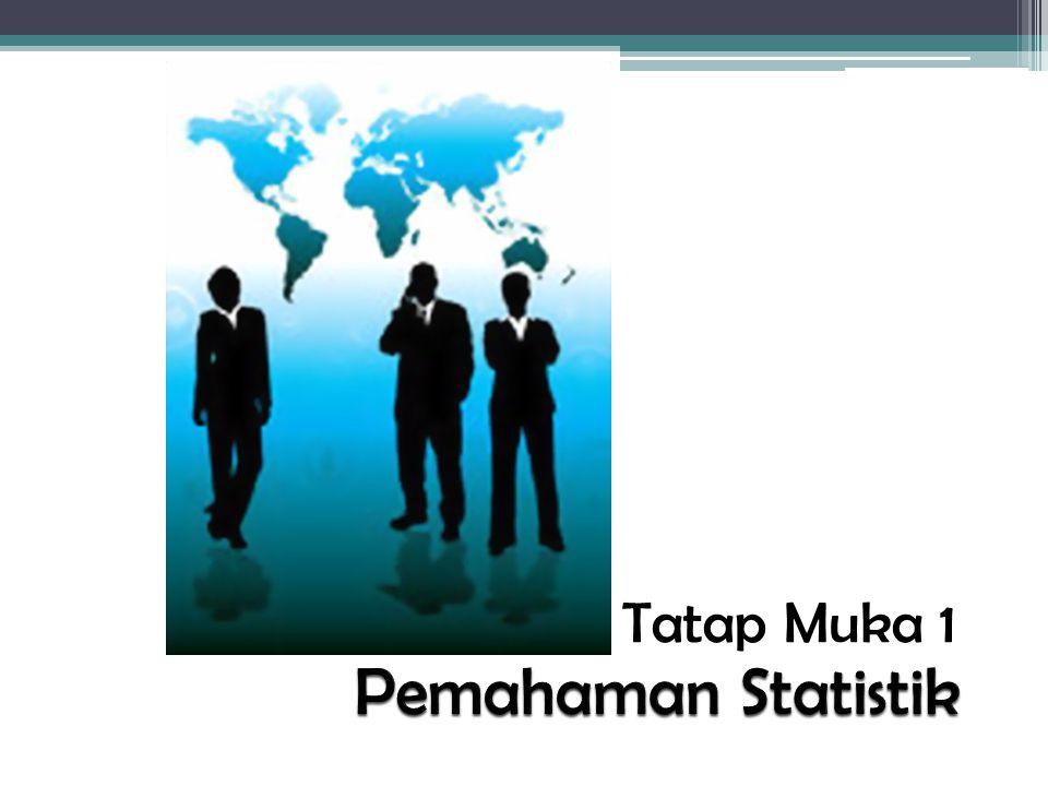 Tatap Muka 1 Pemahaman Statistik
