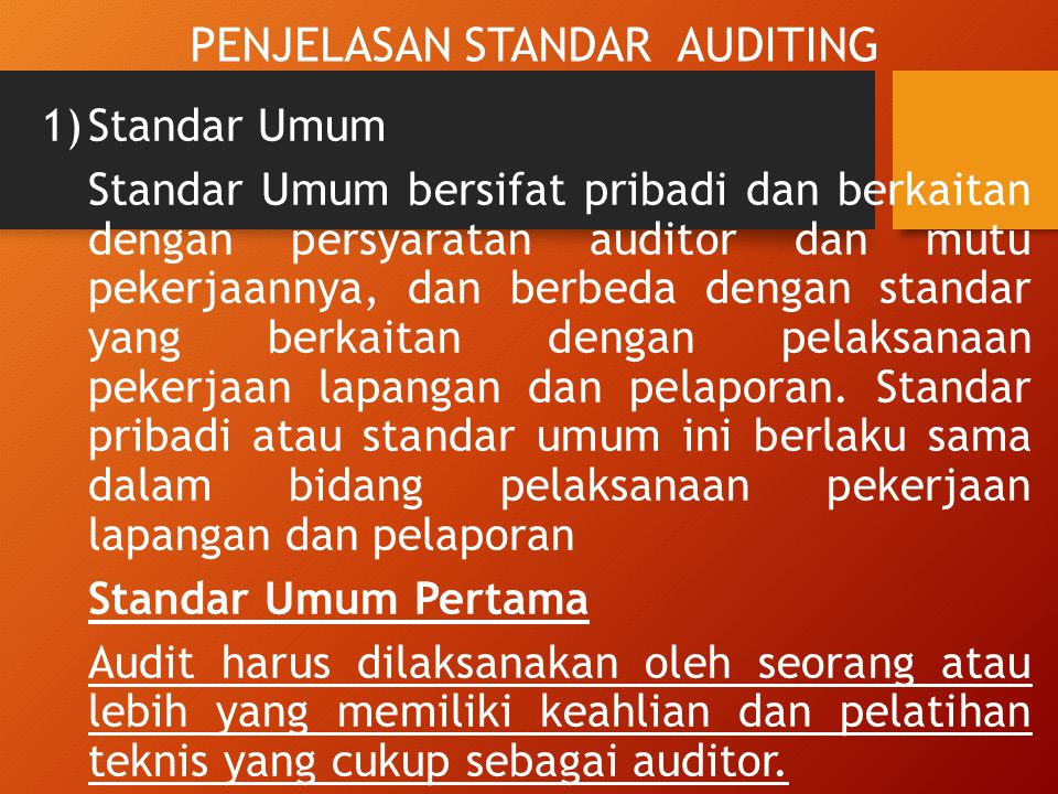 PENJELASAN STANDAR AUDITING