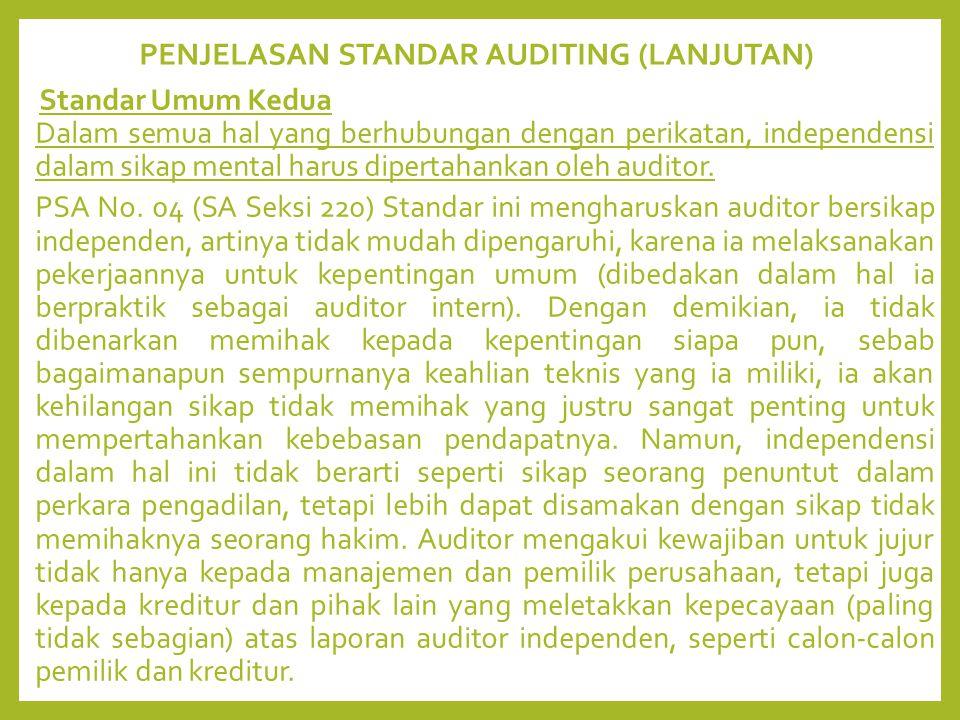 PENJELASAN STANDAR AUDITING (LANJUTAN)