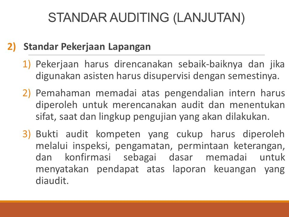 STANDAR AUDITING (LANJUTAN)