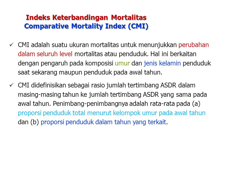 Indeks Keterbandingan Mortalitas Comparative Mortality Index (CMI)