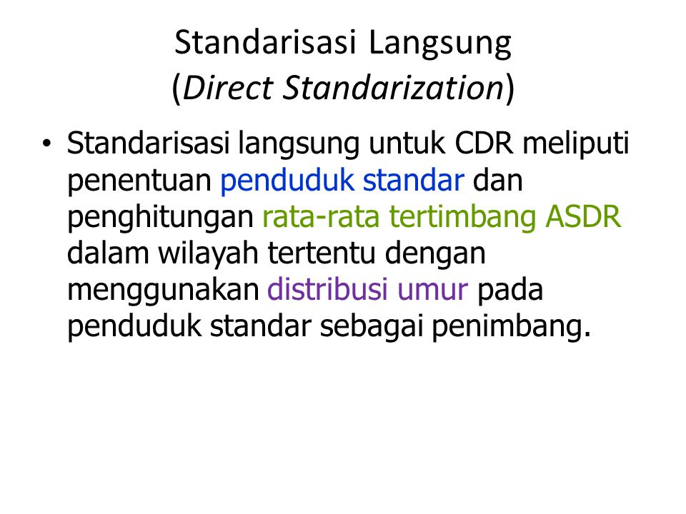Standarisasi Langsung (Direct Standarization)