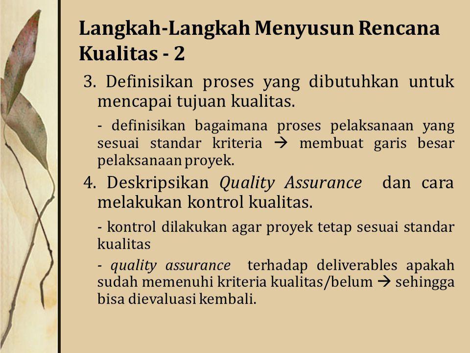 Langkah-Langkah Menyusun Rencana Kualitas - 2