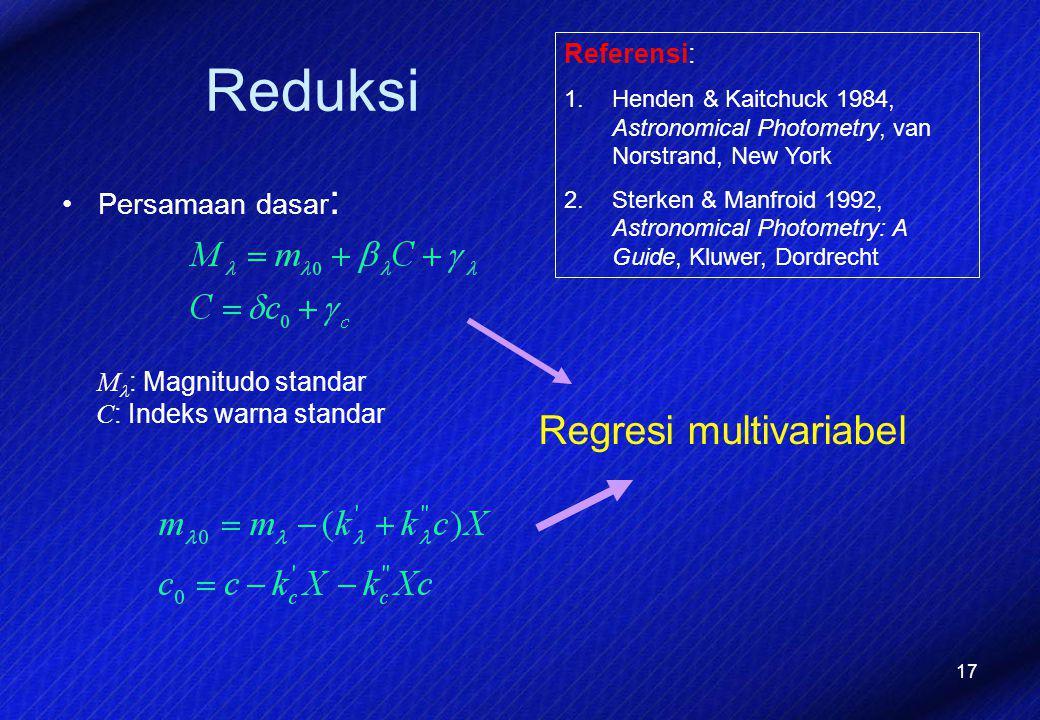 Reduksi Regresi multivariabel Persamaan dasar: Referensi: