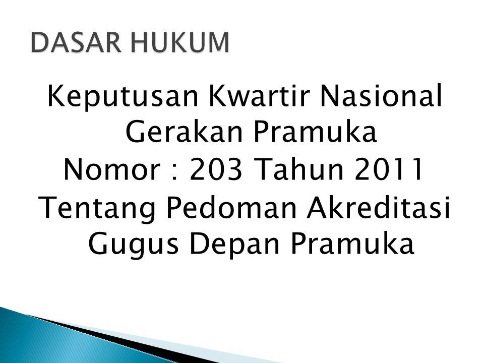Keputusan Kwartir Nasional Gerakan Pramuka Nomor : 203 Tahun 2011