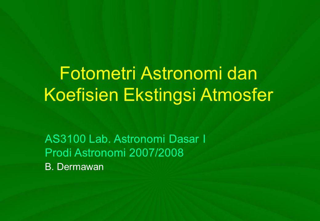 Fotometri Astronomi dan Koefisien Ekstingsi Atmosfer