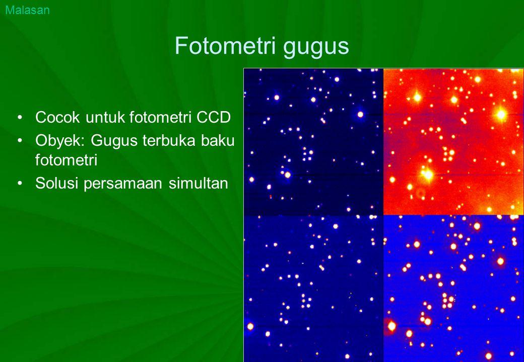 Fotometri gugus Cocok untuk fotometri CCD