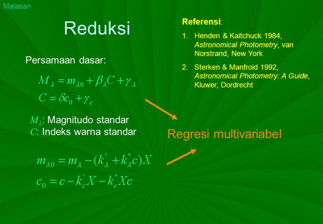 Reduksi Regresi multivariabel Persamaan dasar: M: Magnitudo standar