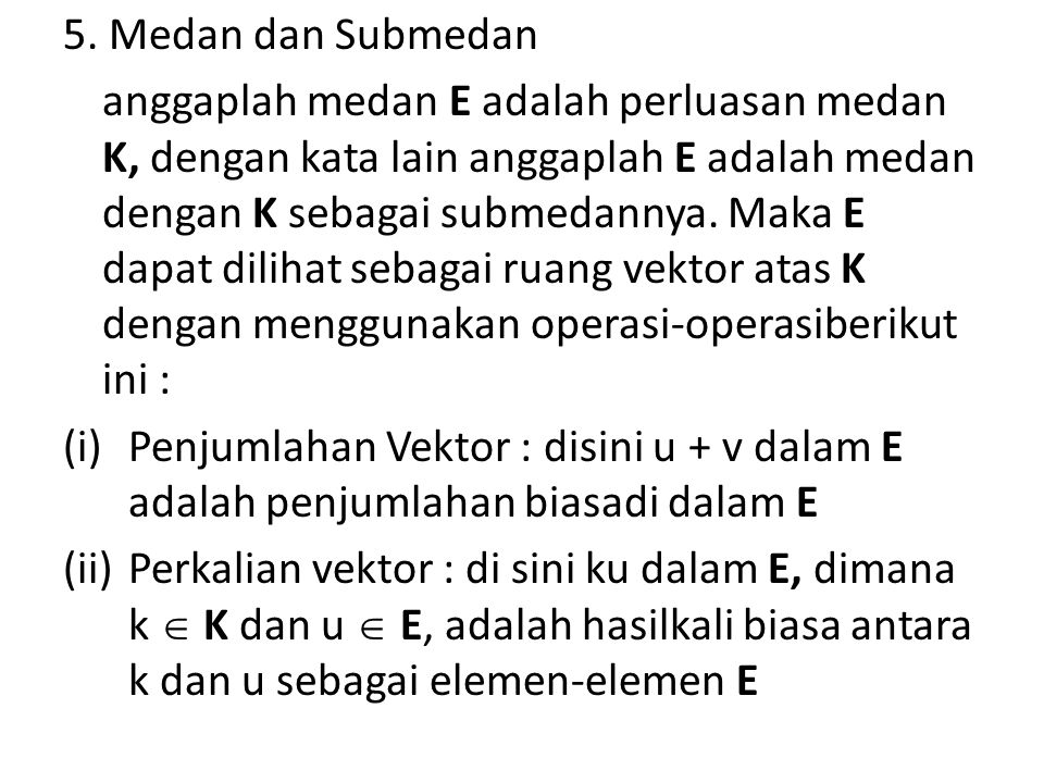 5. Medan dan Submedan