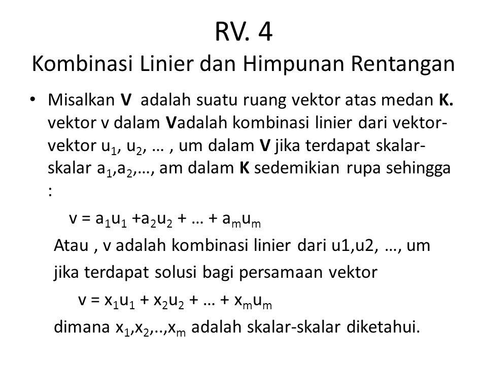 RV. 4 Kombinasi Linier dan Himpunan Rentangan