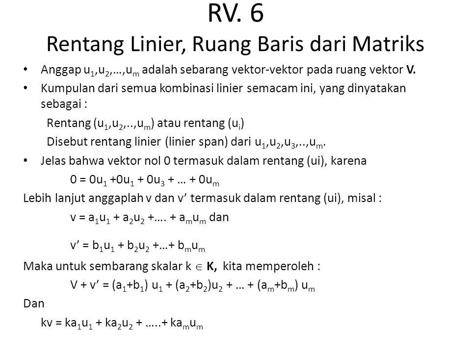 RV. 6 Rentang Linier, Ruang Baris dari Matriks