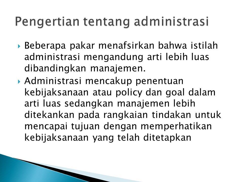 Pengertian tentang administrasi