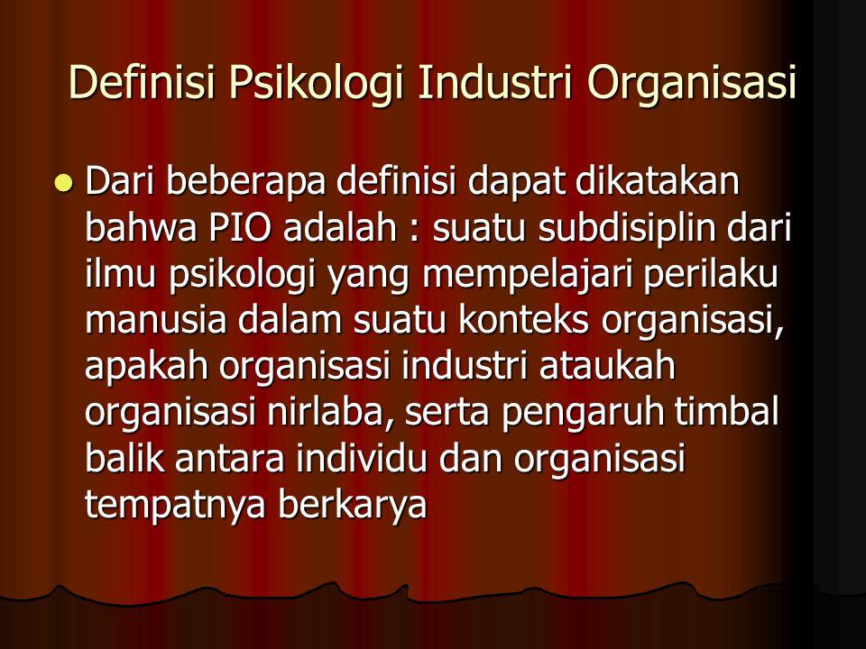 Definisi Psikologi Industri Organisasi