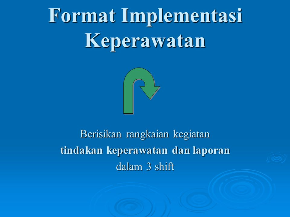 Format Implementasi Keperawatan