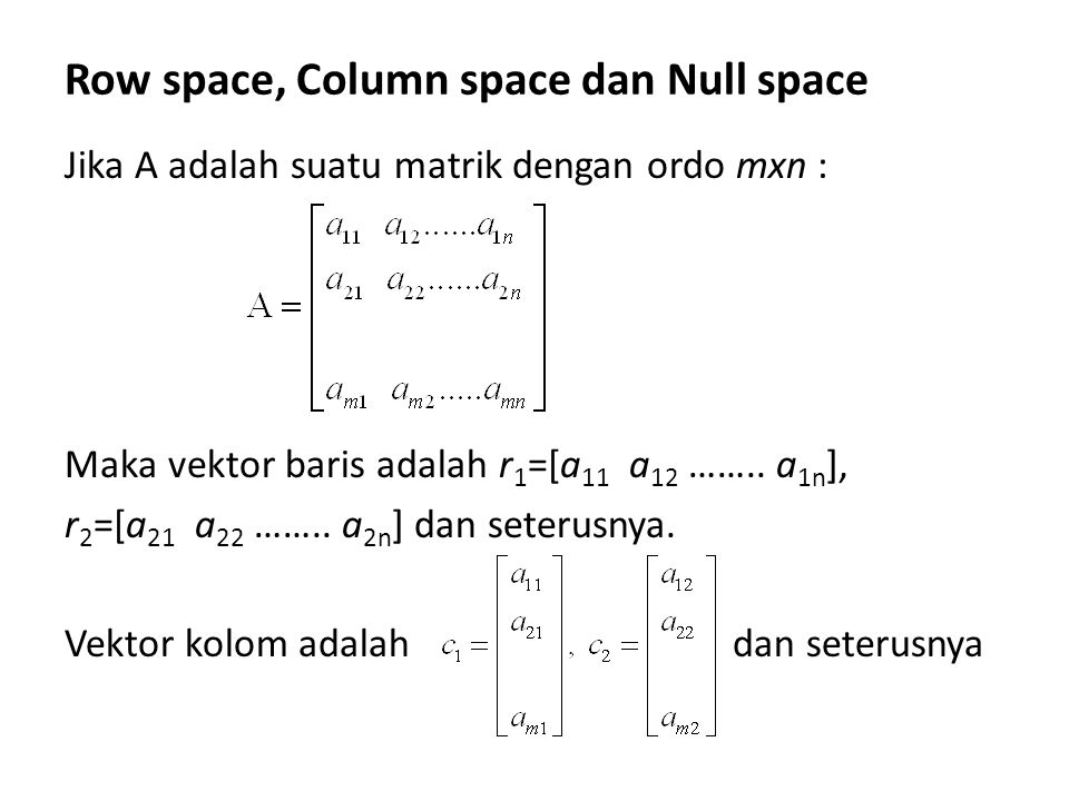 Row space, Column space dan Null space