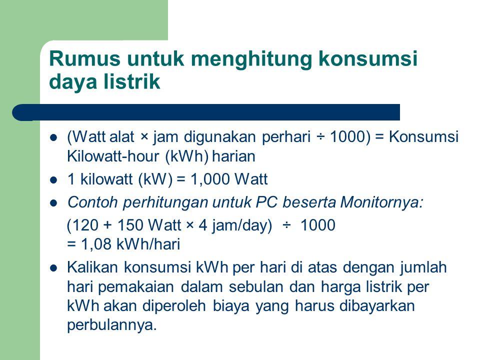Rumus untuk menghitung konsumsi daya listrik