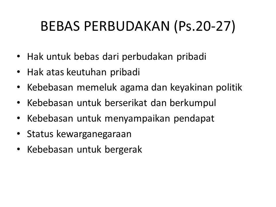 BEBAS PERBUDAKAN (Ps.20-27)