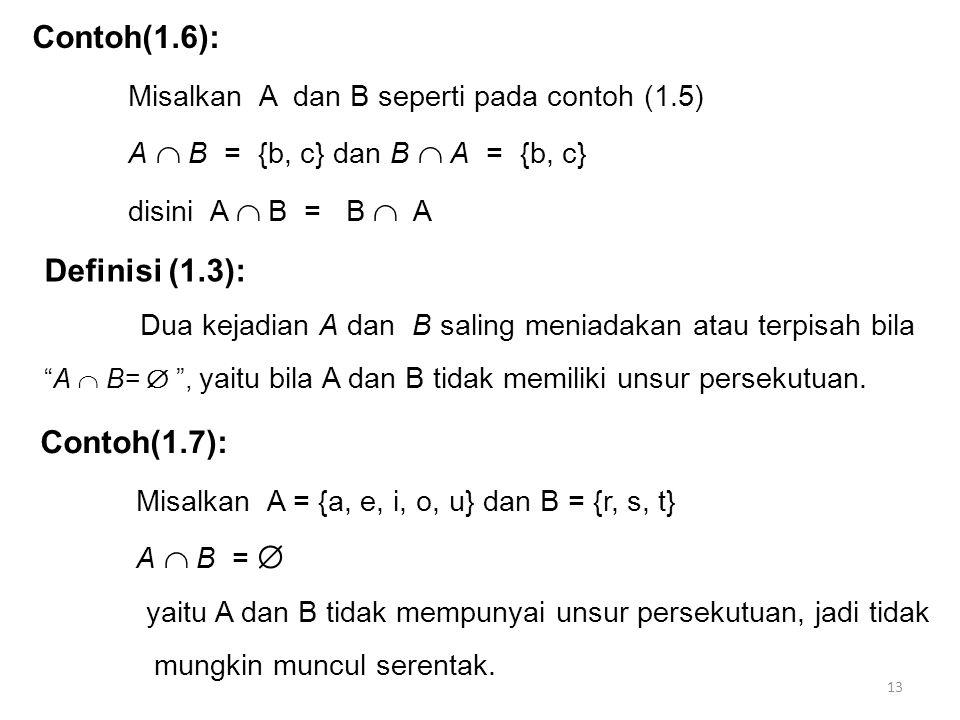 Misalkan A dan B seperti pada contoh (1.5)