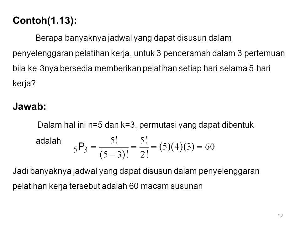 Dalam hal ini n=5 dan k=3, permutasi yang dapat dibentuk
