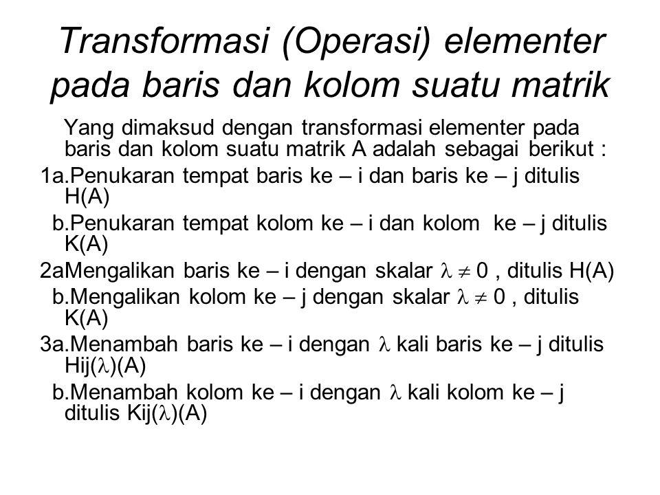 Transformasi (Operasi) elementer pada baris dan kolom suatu matrik