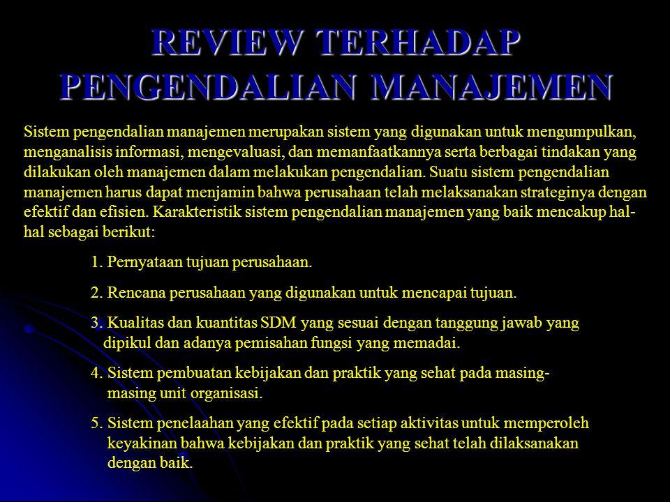 REVIEW TERHADAP PENGENDALIAN MANAJEMEN