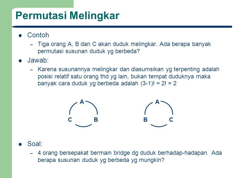 Permutasi Melingkar Contoh Jawab: Soal: