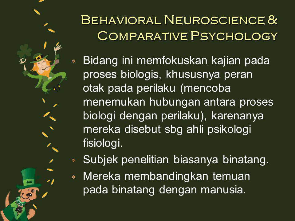 Behavioral Neuroscience & Comparative Psychology