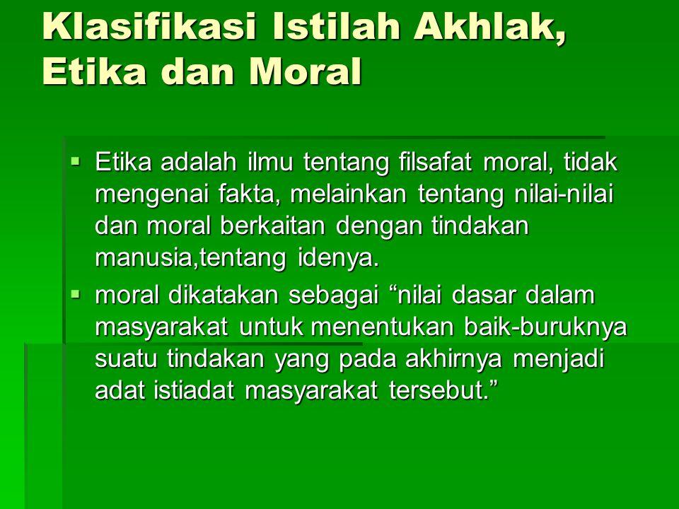 Klasifikasi Istilah Akhlak, Etika dan Moral