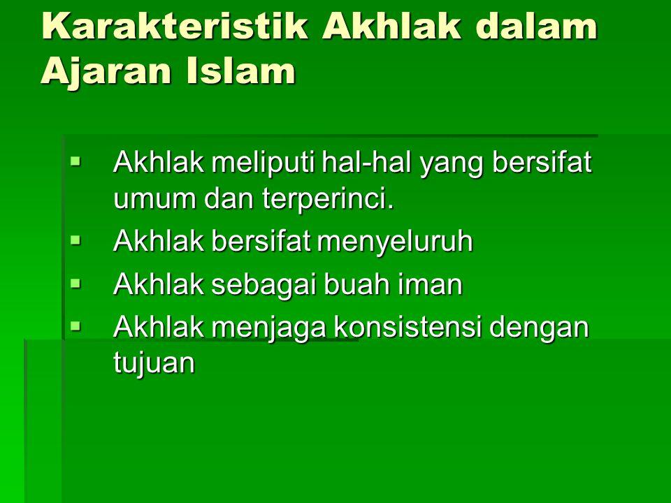 Karakteristik Akhlak dalam Ajaran Islam