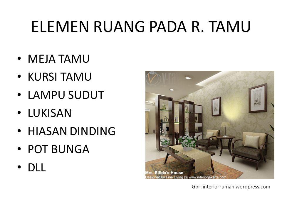 ELEMEN RUANG PADA R. TAMU