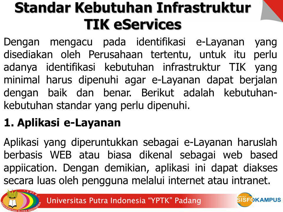 Standar Kebutuhan Infrastruktur TIK eServices