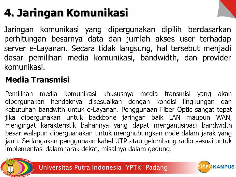4. Jaringan Komunikasi
