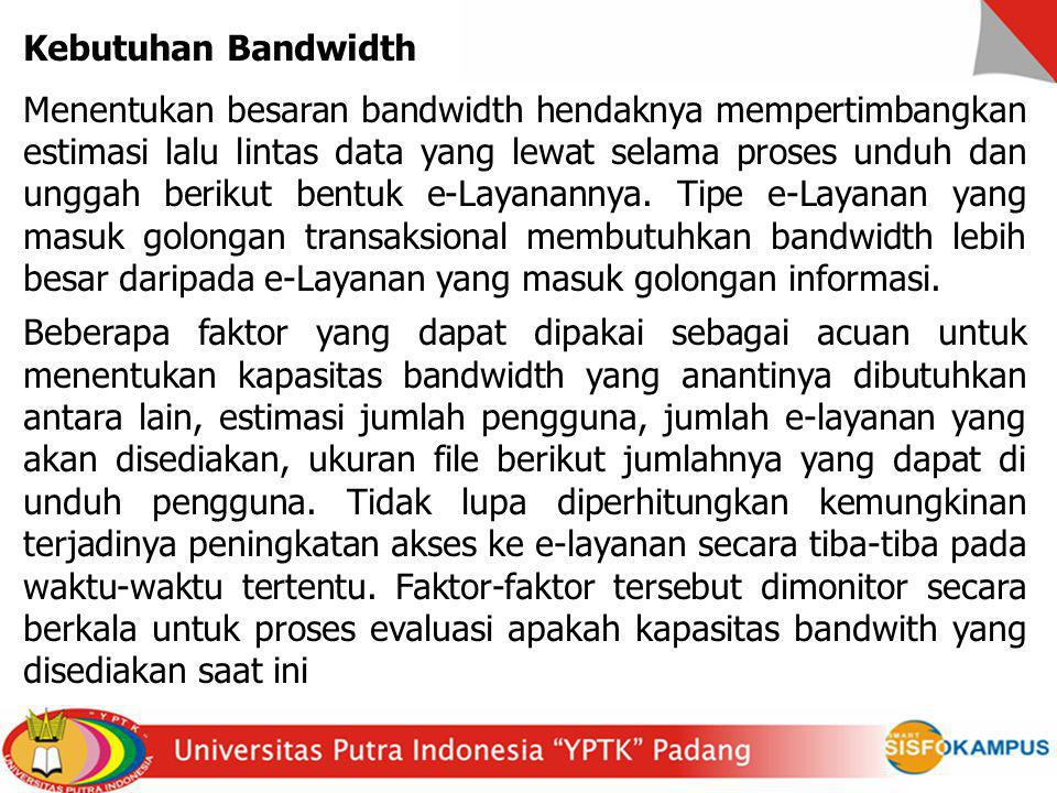 Kebutuhan Bandwidth