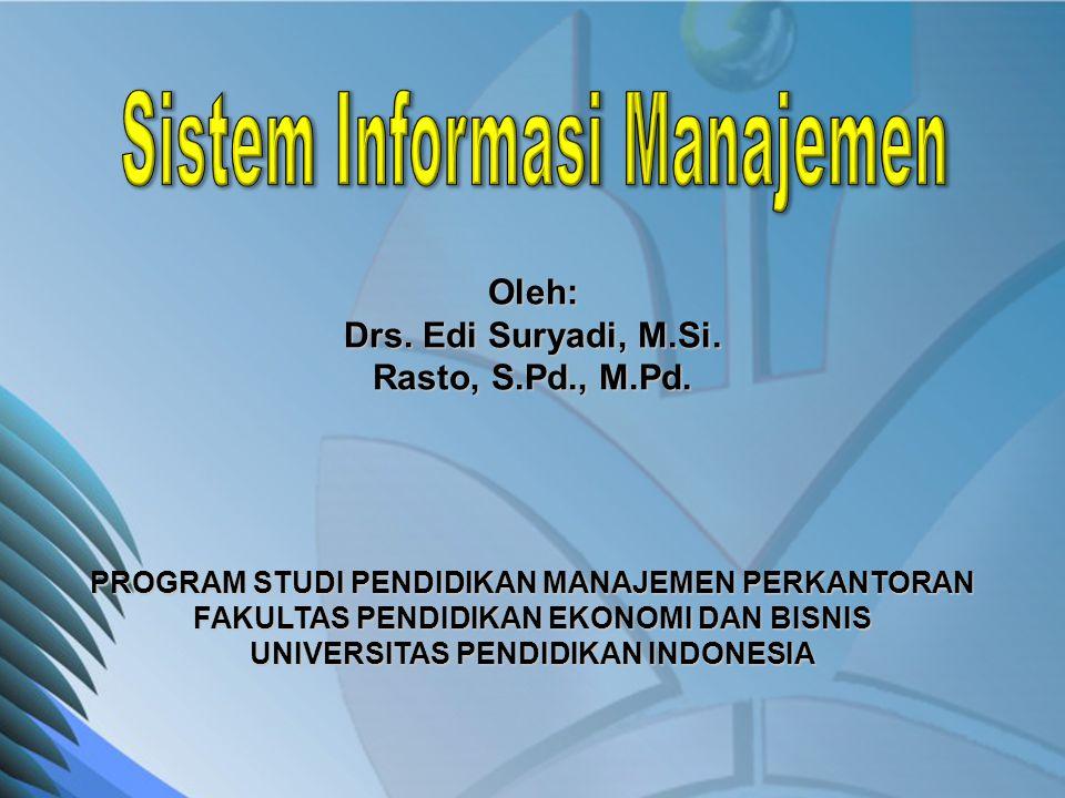 Oleh: Drs. Edi Suryadi, M.Si. Rasto, S.Pd., M.Pd.