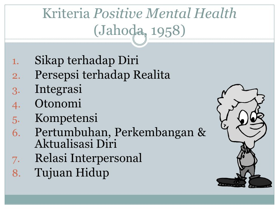 Kriteria Positive Mental Health (Jahoda, 1958)