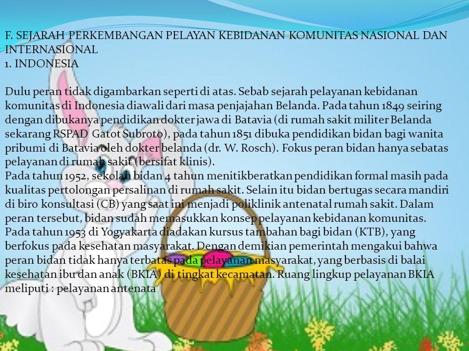 F. SEJARAH PERKEMBANGAN PELAYAN KEBIDANAN KOMUNITAS NASIONAL DAN INTERNASIONAL 1.
